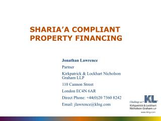 SHARIA'A COMPLIANT PROPERTY FINANCING