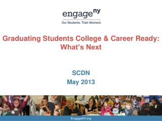 Graduating Students College & Career Ready: What's Next