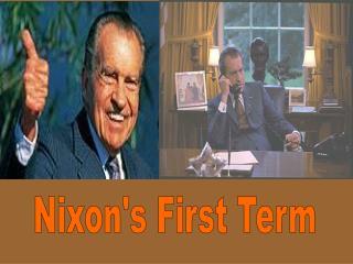 Nixon's First Term
