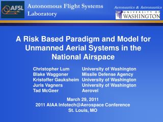A Risk Based Paradigm and Model for Unmanned Aerial Systems in the National Airspace
