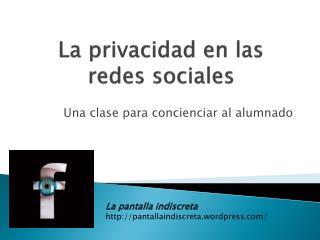 La privacidad en las redes sociales