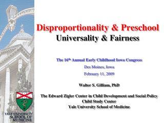 Disproportionality  & Preschool Universality & Fairness