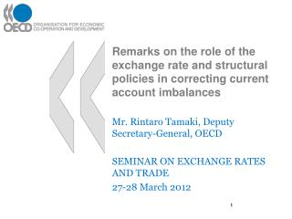 Mr. Rintaro Tamaki, Deputy Secretary-General, OECD SEMINAR ON EXCHANGE RATES AND TRADE