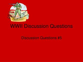WWII Discussion Questions