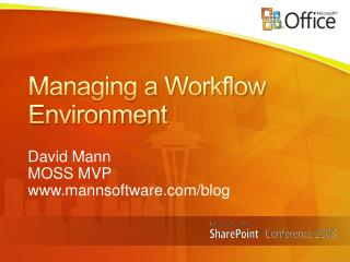 Managing a Workflow Environment
