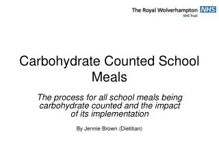 Carbohydrate Counted School Meals