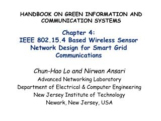 Chapter 4:  IEEE 802.15.4 Based Wireless Sensor Network Design for Smart Grid Communications