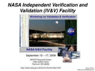 September 15 – 17, 2009 WVHTF Research Center 1000 Galliher Drive Fairmont, WV 26554