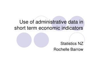 Use of administrative data in short term economic indicators