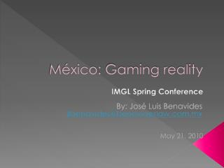 México:  Gaming  reality