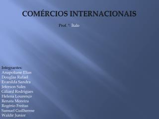 COMÉRCIOS INTERNACIONAIS