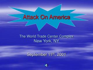 Attack On America The World Trade Center Complex New York, NY