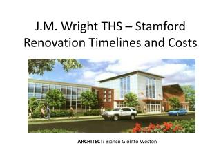 J.M. Wright THS – Stamford Renovation Timelines and Costs