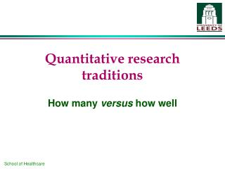 Quantitative research traditions