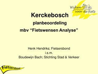 "Kerckebosch planbeoordeling mbv ""Fietswensen Analyse"""