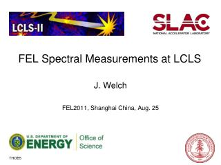 FEL Spectral Measurements at LCLS