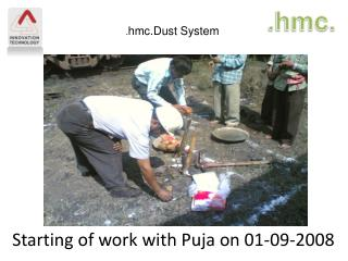 Starting of work with Puja on 01-09-2008