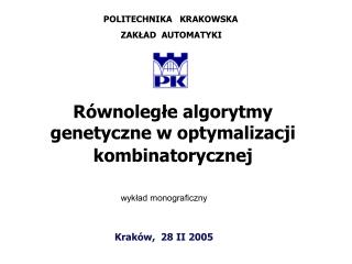 Kraków,  28 II 2005
