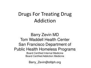 Drugs For Treating Drug Addiction