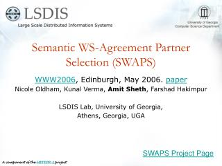 Semantic WS-Agreement Partner Selection (SWAPS)
