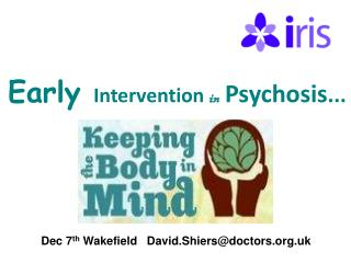 Early  Intervention in Psychosis ...