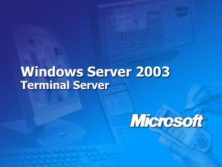 Windows Server 2003 Terminal Server