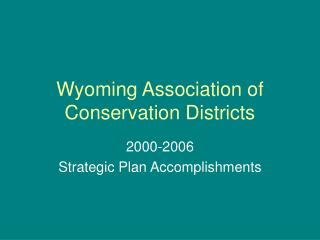 Wyoming Association of Conservation Districts
