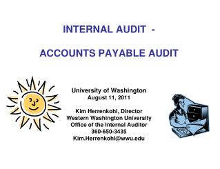 INTERNAL AUDIT  - ACCOUNTS PAYABLE AUDIT University of Washington August 11, 2011