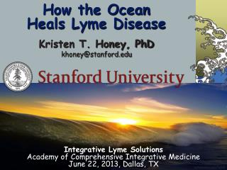 H ow the Ocean Heals Lyme Disease