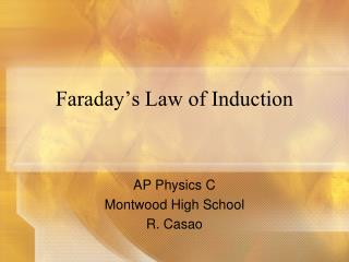 Faraday�s Law of Induction