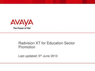 Radvision  XT for Education Sector Promotion