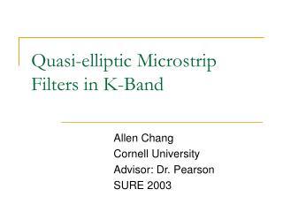 Quasi-elliptic Microstrip  Filters in K-Band