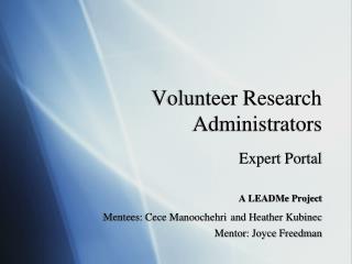 Volunteer Research Administrators