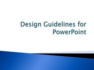 Design Guidelines for PowerPoint
