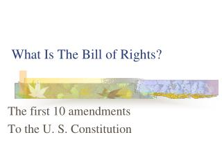 What Is The Bill of Rights?
