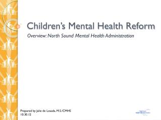 Children�s Mental Health Reform