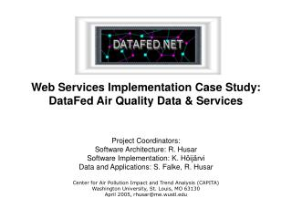 Web Services Implementation Case Study: DataFed Air Quality Data & Services