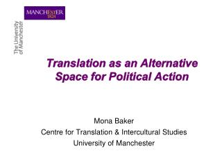 Translation as an Alternative Space for Political Action
