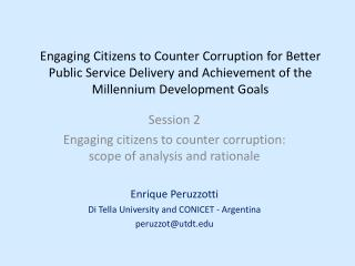 Session 2 Engaging citizens to counter corruption: scope of analysis and rationale