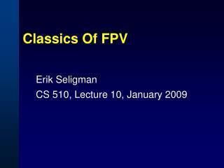 Classics Of FPV