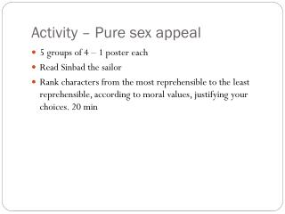 Activity – Pure sex appeal