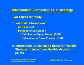 Information Gathering as a Strategy