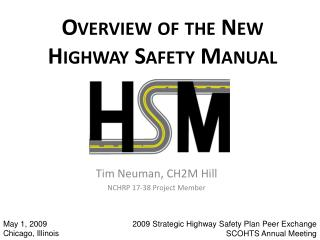 Overview of the New Highway Safety Manual