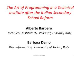 The Art of Programming in a Technical Institute after the Italian Secondary School Reform