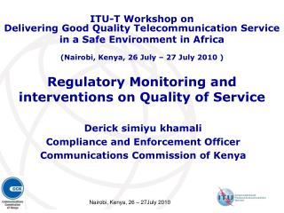 Regulatory Monitoring and interventions on Quality of Service