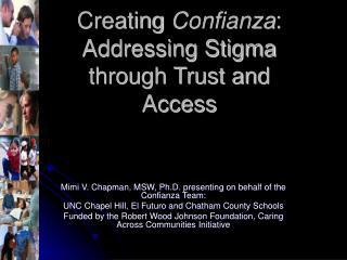 Creating  Confianza : Addressing Stigma through Trust and Access