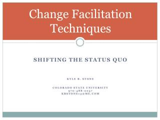 Change Facilitation Techniques