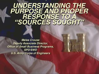 """UNDERSTANDING THE PURPOSE AND PROPER RESPONSE TO A """"SOURCES SOUGHT"""""""