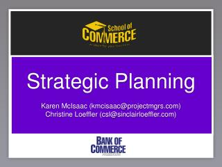 Strategic Planning Karen McIsaac (kmcisaac@projectmgrs)