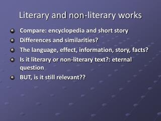 Literary and non-literary works